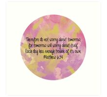 Matthew 6:34 Art Print