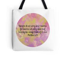 Matthew 6:34 Tote Bag