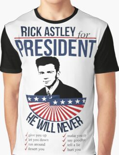 Rick Astley for President Graphic T-Shirt
