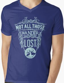 Not all those wander are lost Mens V-Neck T-Shirt