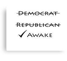 Awake! Canvas Print