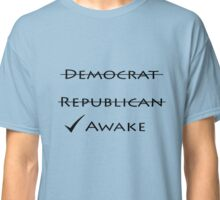 Awake! Classic T-Shirt