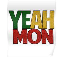 Yeah Mon! Jamaican Slang Poster