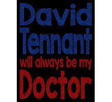 Dr. David Tennant Photographic Print