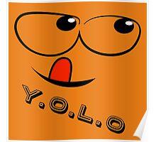Y.O.L.O Poster