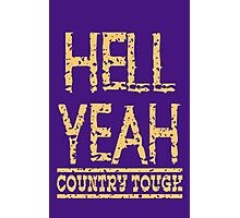 Country Tough Photographic Print