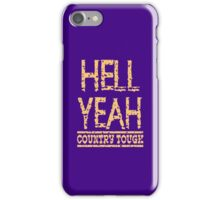 Country Tough iPhone Case/Skin
