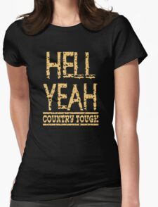Country Tough Womens Fitted T-Shirt