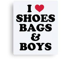 Shoes, Bags & Boys Funny Quote Canvas Print