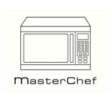Microwave MasterChef V1 Art Print