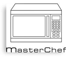 Microwave MasterChef V1 Canvas Print