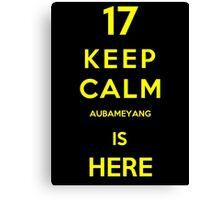 Keep calm aubameyang is here Canvas Print