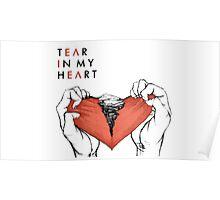 Twenty One Pilots Tear in my Heart Poster