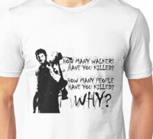 Daryl-How Many WHY Unisex T-Shirt