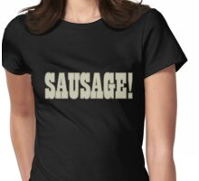 Sausage! Womens Fitted T-Shirt