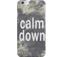 Calm Down iPhone Case/Skin