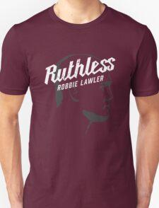 Ruthless Robbie Lawler Unisex T-Shirt