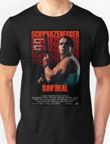 Arnold Schwarzenegger - Raw Deal Unisex T-Shirt