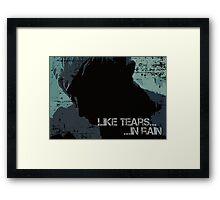 Like Tears In Rain - Large Print Framed Print