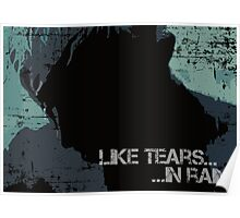 Like Tears In Rain - Large Print Poster