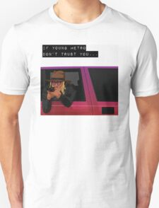 IF YOUNG METRO DON'T TRUST YOU - FUTURE Unisex T-Shirt