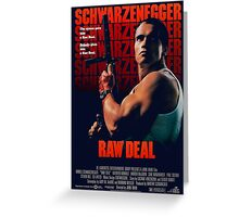 Arnold Schwarzenegger - Raw Deal Polar Greeting Card