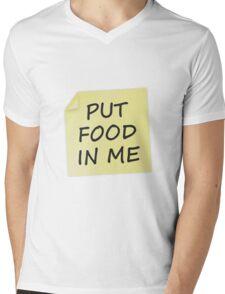 Put Food In Me Mens V-Neck T-Shirt