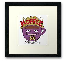 Koffee! I Choose You! Framed Print