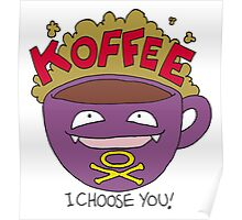 Koffee! I Choose You! Poster