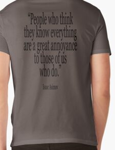 ASIMOV, Science Fiction, Writer, People who think they know everything are a great annoyance to those of us who do. BLACK Mens V-Neck T-Shirt