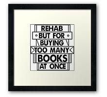 Books Rehab Framed Print