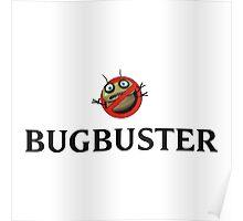 Bugbuster Poster