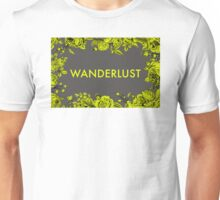 Wanderlust - Floral Unisex T-Shirt