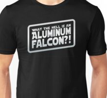 What the hell is an aluminium falcon Unisex T-Shirt