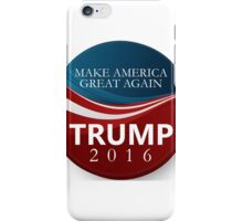 Donald Trump 2016 Presidential Campaign  iPhone Case/Skin