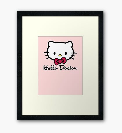Hello Doctor Framed Print