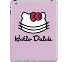 Hello Dalek iPad Case/Skin
