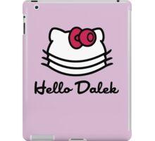 Hello Dalek iPad Case/Skin