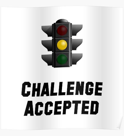 Challenge Accepted Light Poster