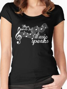 When words fail music speaks-Black and white Women's Fitted Scoop T-Shirt