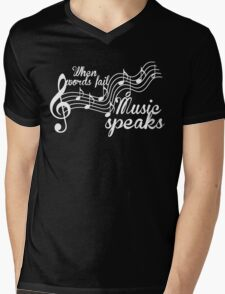 When words fail music speaks-Black and white Mens V-Neck T-Shirt