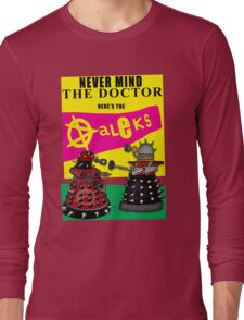 The Punk Daleks  Long Sleeve T-Shirt