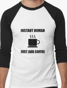 Instant Human Coffee Men's Baseball ¾ T-Shirt