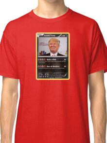 Donald Trump Pokemon Card Classic T-Shirt