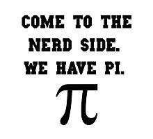 Nerd Side Pi Photographic Print