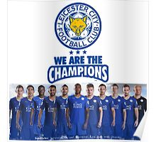 WE ARE THE CHAMPIONS LEICESTER CITY FC 2016 LINE UP Poster