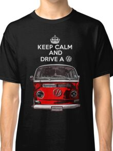 Keep Calm and Drive a VW _blank version Classic T-Shirt