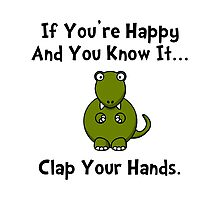 TRex Clap Your Hands Photographic Print