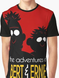 The adventures of bert & ernie Graphic T-Shirt