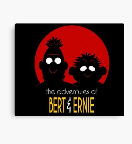 The adventures of bert & ernie Canvas Print